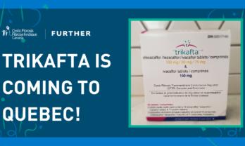 Trikafta is coming to Quebec